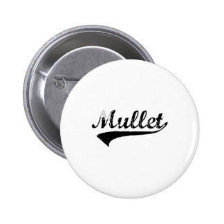 Worn out Mullet Pins