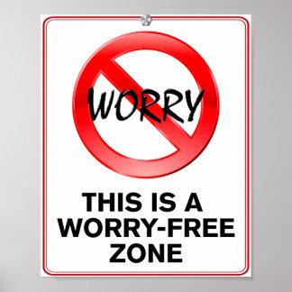 Worry-Free Zone! Print