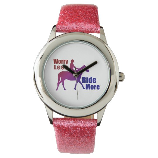 Worry Less, Ride More Wrist Watch for Horse Riders