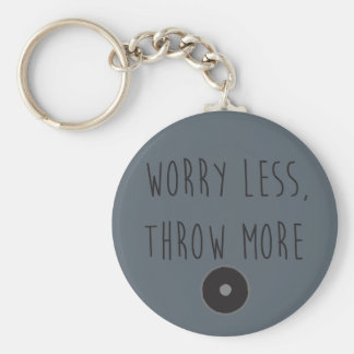 Worry Less, Throw More Discus- Discus Keychain