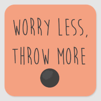 Worry Less, Throw More- Shot Put Throw Stickers