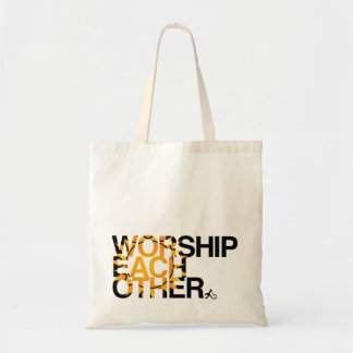 worship each other bag