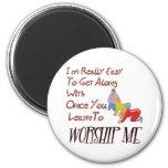 WORSHIP ME REFRIGERATOR MAGNET
