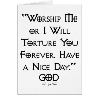 Worship or Torture Greeting Card