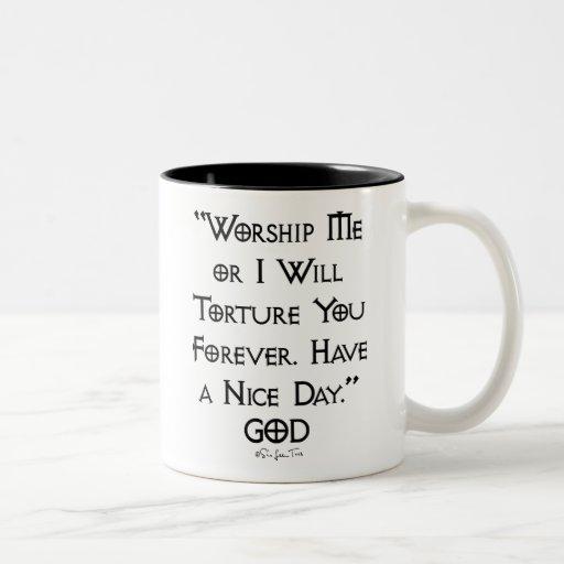 Worship or Torture Mug