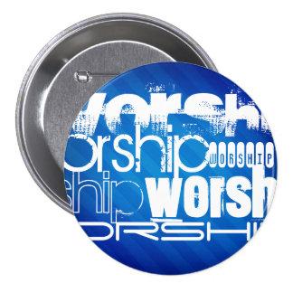 Worship; Royal Blue Stripes 3 Inch Round Button