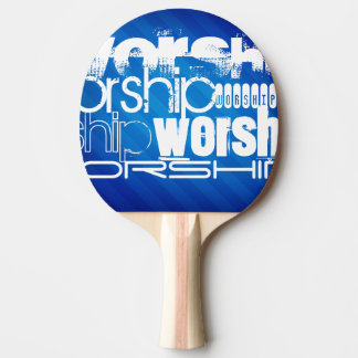 Worship; Royal Blue Stripes Ping Pong Paddle