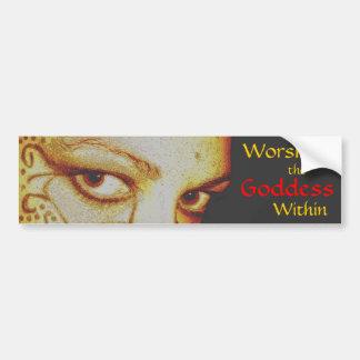 Worship the Goddess Within - bumper sticker Car Bumper Sticker