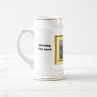 Worship the Lord, in the beauty of Holiness Beer Stein