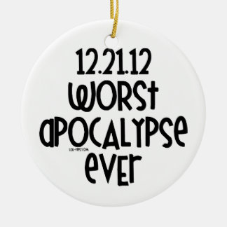 Worst Apocalypse Ever Christmas Tree Ornaments