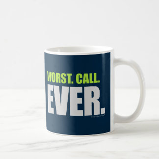 Worst Call Ever - Seattle Football Choke Coffee Mug