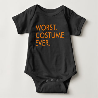 Worst costume ever funny Halloween quote saying Baby Bodysuit