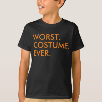 Worst costume ever funny Halloween quote saying T-Shirt