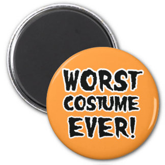 WORST COSTUME EVER.png 2 Inch Round Magnet