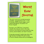 Worst Ever Journal! - Blank Greeting Card
