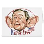 Worst Ever President Anti Bush Gear Cards