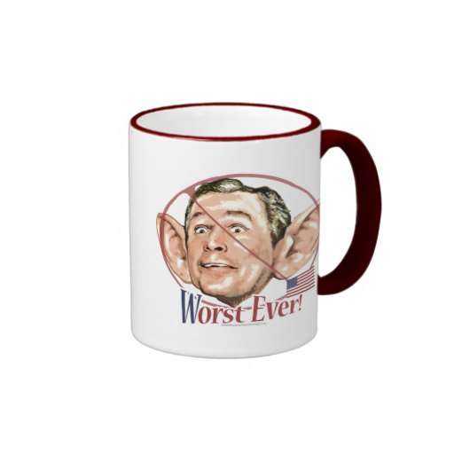 Worst Ever President Anti Bush Gear Mug