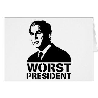 Worst President Greeting Card