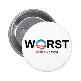 Worst President Ever Pins