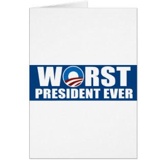 Worst President Ever Greeting Card