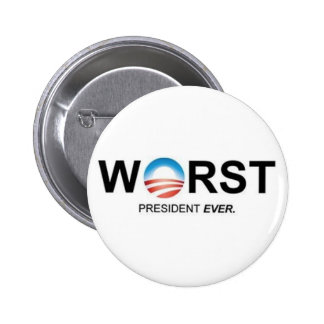 Worst President Ever Pinback Button