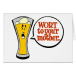 Wort to Your Mother Greeting Card