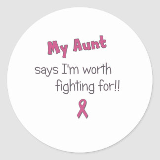 Worth Fighting For - Aunt - Breast Cancer Classic Round Sticker