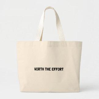 Worth The Effort Large Tote Bag