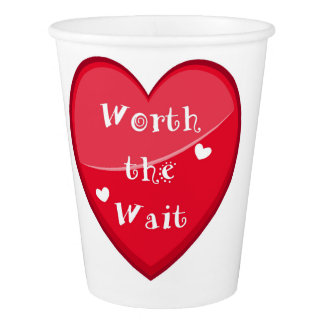 Worth the Wait - Adoption - New Baby Paper Cup