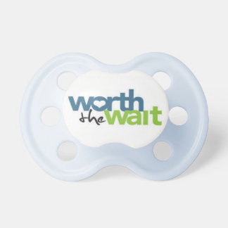 Worth the Wait Pacifier