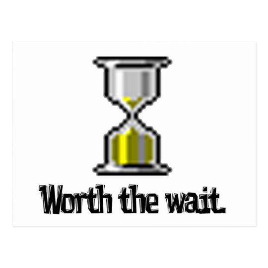 worth the wait pc hourglass icon postcard