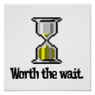 worth the wait pc hourglass icon poster