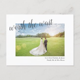 Worth The Wait Postponed Wedding Finally Married Announcement Postcard