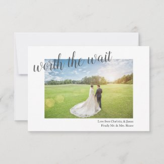 Worth The Wait Postponed Wedding Finally Married Thank You Card