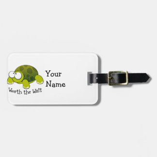 Worth The Wait Turtle Luggage Tag