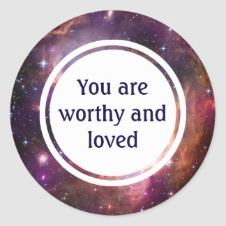 Worthy and loved motivational classic round sticker