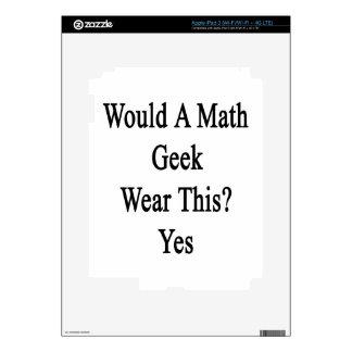 Would A Math Geek Wear This Yes iPad 3 Skin