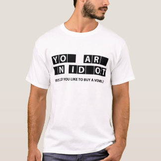 Would You Like To Buy A Vowel? T-Shirt