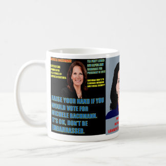 Would You Vote for Michele Bachmann Coffee Mugs