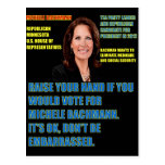 Would You Vote for Michele Bachmann Postcard
