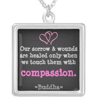 Wounds are Healed with Compassion Necklace
