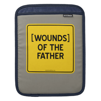 [WOUNDS] OF THE FATHER SLEEVE FOR iPads