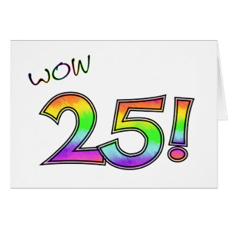 WOW 25TH BIRTHDAY GREETING CARD