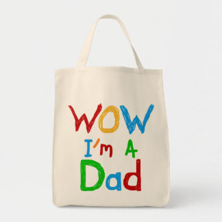 WOW I m a Dad T-shirts and GIfts Tote Bags