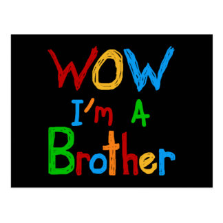 WOW I'm a Brother T-shirts and GIfts Postcard