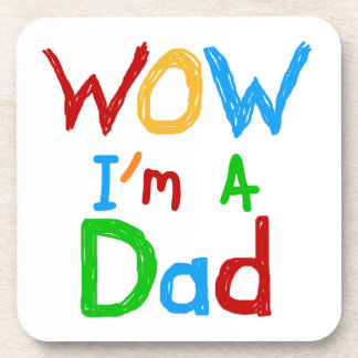 WOW I'm a Dad T-shirts and GIfts Beverage Coasters