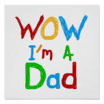 WOW I'm a Dad T-shirts and GIfts Poster