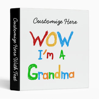 WOW I'm a Grandma T-shirts and Gifts Binder