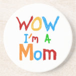 WOW I'm a Mom T-shirts and GIfts Coaster