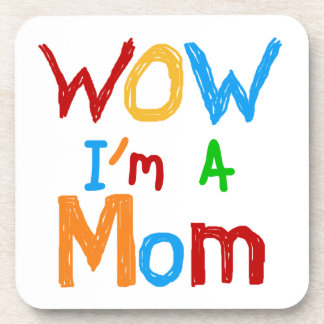 WOW I'm a Mom T-shirts and GIfts Coasters